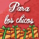 PARA LOS CHICOS